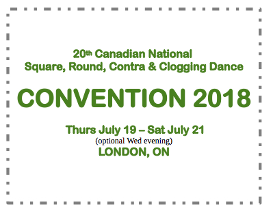 20th - 2018 Canadian National Round, Square, Contra & Clogging Dance Convention @ London Convention Centre | London | Ontario | Canada